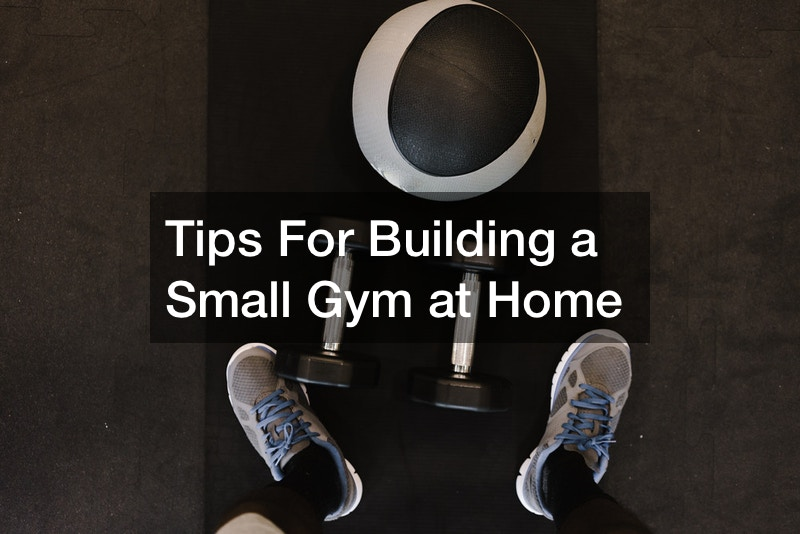 Building a Small Gym at Home